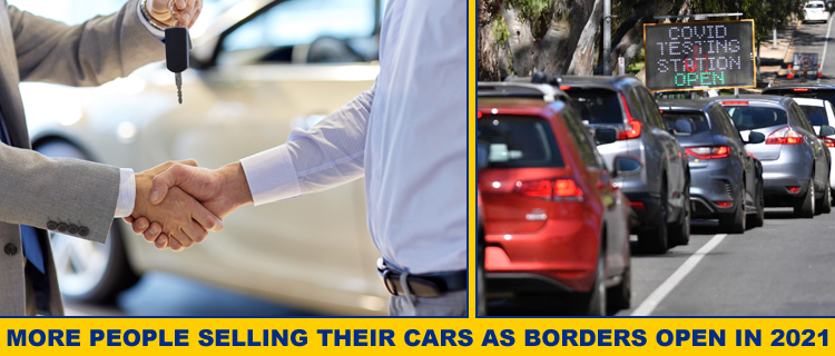 More People Selling Their Cars As Borders Open In 2021